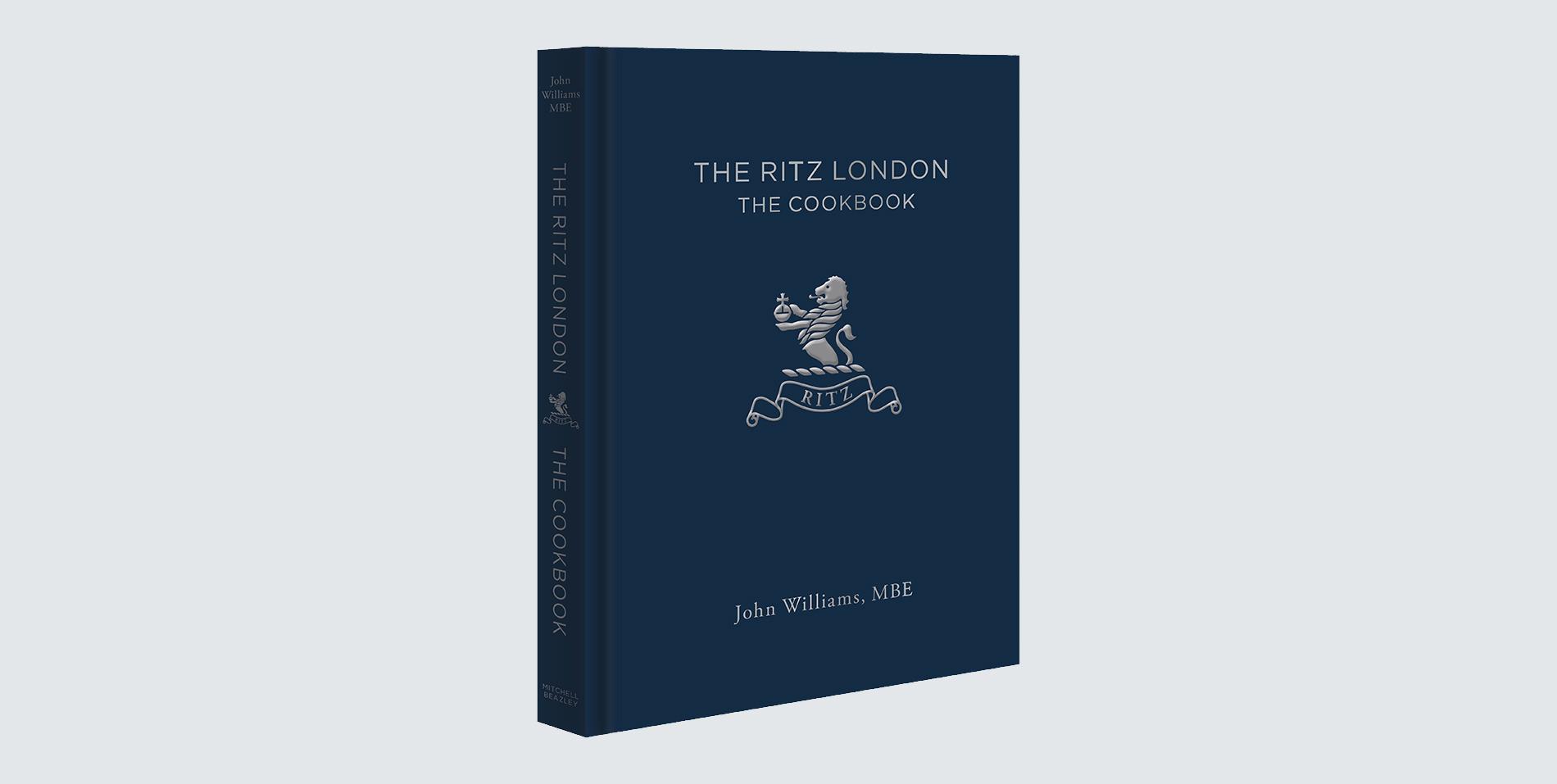 The Ritz London Cookbook